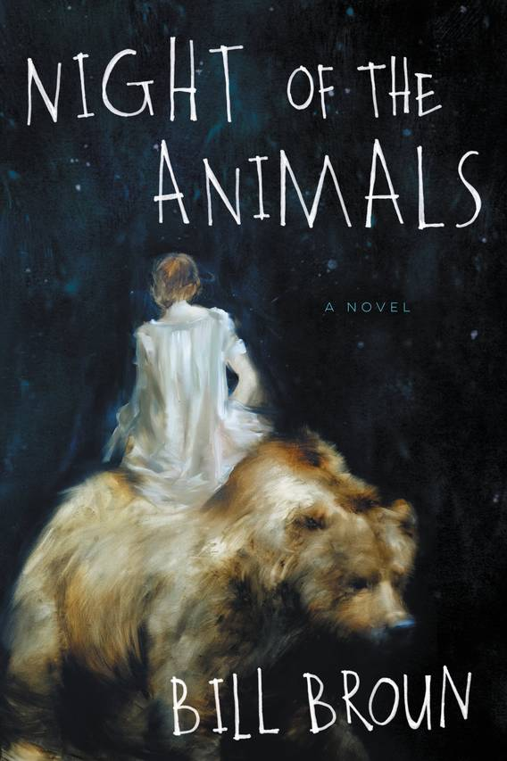 Cover: 'Night of the Animals,' by Bill Broun