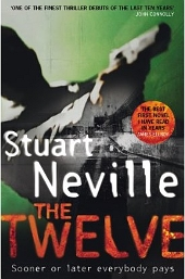 Cover: The Twelve, by Stuart Neville
