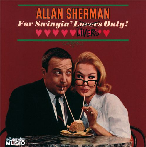 Album cover: Allan Sherman's 'For Swingin' Livers Only!'