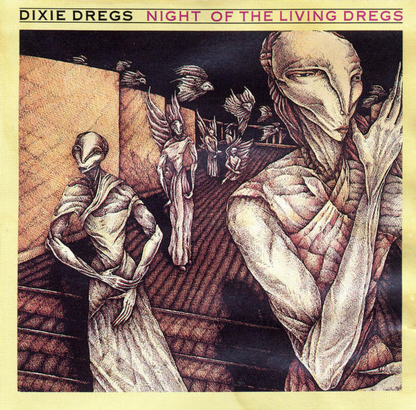 Cover: 'Night of the Living Dregs,' by the Dixie Dregs